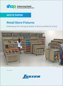 Retail Store Fixtures: Addressing the Changing Needs of Brick-and-Mortar Stores